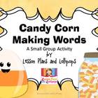 Candy Corn Making Words: A Small Group Activity
