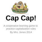Cap Cap!  A Fun Game to Practice Capitalization Rules CCSS