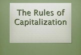 Capitalization Rules! Powerpoint Presentation
