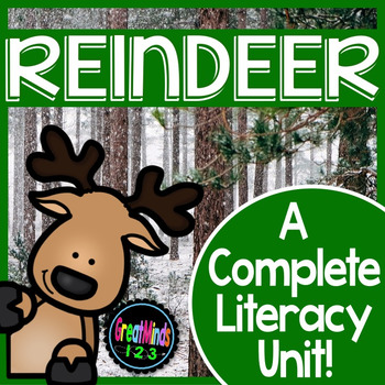 Reindeer / Caribou Informational Text {Non-Fiction Common Core Aligned Unit}