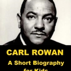 Carl Rowan - A Short Biography for Kids