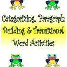 Categorizing, Paragraph Building and Transitional Word Activities