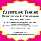 Caterpillar Families
