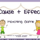 Cause and Effect - A Matching Game!