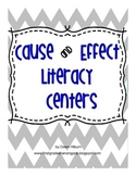 Cause and Effect Literacy Centers