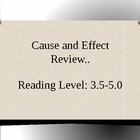 Cause and Effect Review
