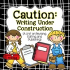 Caution: Writing Under Construction {A Revising, Editing,