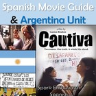 Cautiva Movie Packet and Argentina Unit in Spanish (70 pages)