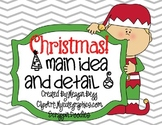 Celebrate Christmas with Main Idea and Detail!