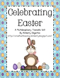 Celebrating Easter Thematic Unit