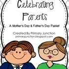 Celebrating Parents - A Mother's Day & Father's Day Packet