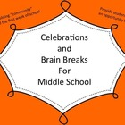 Celebrations and Brain Breaks for Middle School