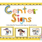 Center Signs (Yellow Polka Dot Theme)