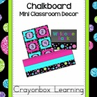 Chalkboard Mini Classroom Decor Kit - {with Editable Files}