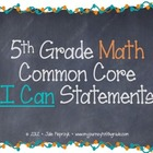 Chalkboard Theme Common Core I Can Statements- Math- 5th Grade