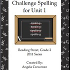 Challenge Spelling Unit 1 for Reading Street Grade 2 2011