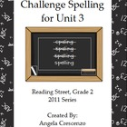 Challenge Spelling Unit 3 for Reading Street Grade 2 2011