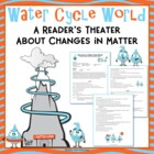 States of Matter Science Reader's Theater - Adventures in