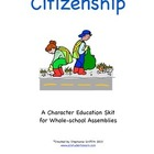 Character Education Package--CITIZENSHIP--Skit and Activit
