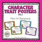 Character Trait Posters: Ready to Use Posters To Motivate