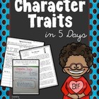 Character Traits in 5 Days:  Lessons to Teach Character Traits