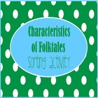 Characteristics of Folktales Activity