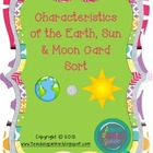 Characteristics of the Earth, Moon and Sun Card Sort