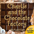 Charlie and the Chocolate Factory Novel Unit~Common Core Aligned