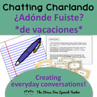 Chatting Charlando! Adonde Fuiste? Past Tense Dialogue Wri