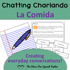 Chatting Charlando! Communicative Activity about Food!  Spanish