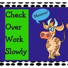 Check Over Work Slowly-  COWS