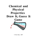 Chemical and Physical Properties Drawing Game