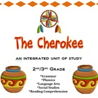 Cherokee Integrated Unit-Social Studies, Reading, Grammar,