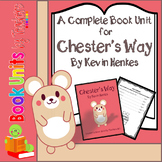 Chester's Way by Kevin Henkes Book Unit
