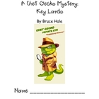 Chet Gecko Key Lardo Comprehension Questions