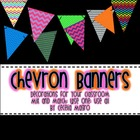 Chevron Banners to Dress Up Your Classroom