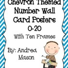 Chevron Themed Number Wall Card Posters with Ten Frames