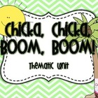 Chicka, Chicka, Boom, Boom: Theme Unit