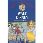 Childhood of Famous Americans Series:  Walt Disney