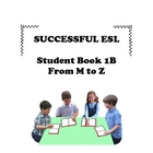 Children's ESL Curriculum Book 1-B The Alphabet M-Z