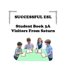Children's ESL Curriculum Book 3-A Visitors From Saturn