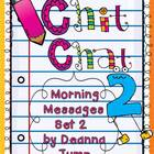 Chit Chat Morning Messages Set 2 {aligned with Common Core