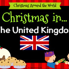 Christmas Around The World - United Kingdom