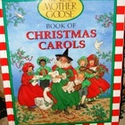 Christmas Carols - The Real Mother Goose Book of...
