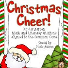 Christmas Cheer! {Kindergarten Common Core Math and Litera