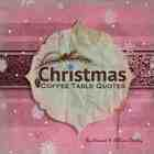 Christmas Coffee Table Quotes [Paperback] - Pink Cover Option