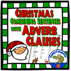 Christmas Combining Sentences with Adverb Clauses Activity