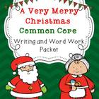 Christmas Common Core Writing and Word Work Packet
