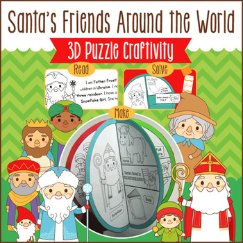 Christmas Around the World - Santa's Friends - 3D Puzzle Craftivity