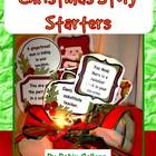Christmas: December Story Starters {Common Core Writing Prompts}